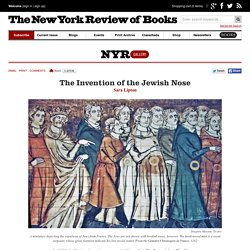 The Invention of the Jewish Nose by Sara Lipton