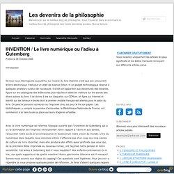 L'ADIEU À GUTENBERG - Les devenirs de la philosophie à Paris 8