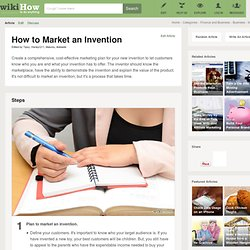 How to Market an Invention: 15 Steps