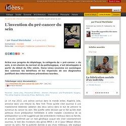 L'invention du pré-cancer du sein