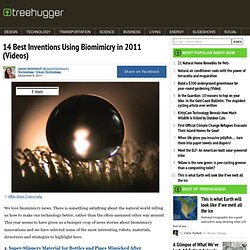 14 Best Inventions Using Biomimicry in 2011 (Videos)