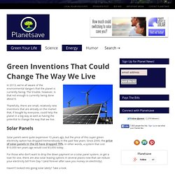 Green Inventions That Could Change The Way We Live