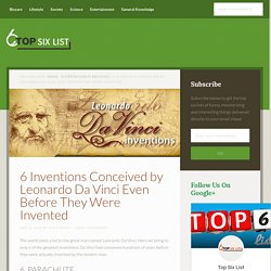 6 Inventions Conceived by Leonardo Da Vinci Even Before They Were Invented