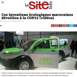 Ces inventions écologiques marocaines dévoilées à la COP22 (vidéos)