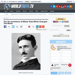 Recovered The Ten Inventions of Nikola Tesla Which Changed The W