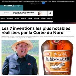 Les 7 inventions les plus notables réalisées par la Corée du Nord