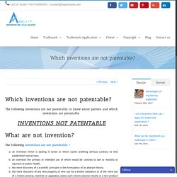 Which inventions are not patentable? - Patent registration