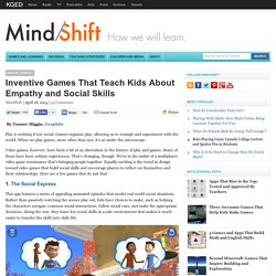 Inventive Games That Teach Kids About Empathy and Social Skills