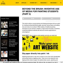 Beyond the Brush: Inventive Use of Media for Painting Students