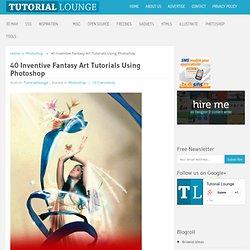 40 Inventive Fantasy Art Tutorials Using Photoshop