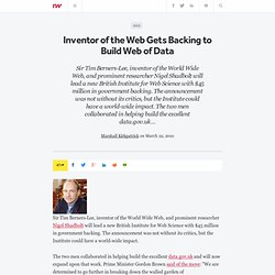 Inventor of the Web Gets Backing to Build Web of Data