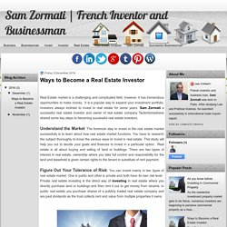 Sam Zormati: Ways to Become a Real Estate Investor