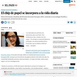 Premio Inventor Europeo 2016: El chip de papel se incorpora a la vida diaria