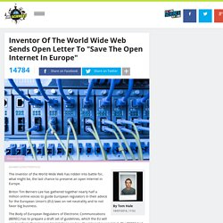 "Inventor Of The World Wide Web Sends Open Letter To ""Save The Open Internet In Europe"""