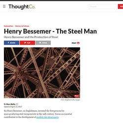 The Inventor of Mass-Producing Steel Henry Bessemer