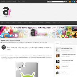 App Inventor - Le service google maintenant ouvert à tous