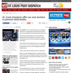 Louis inventors offer car-seat monitor to prevent child deaths