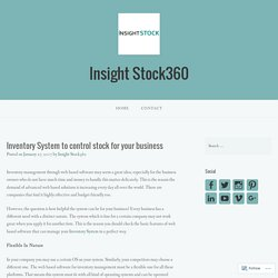 Inventory System to control stock for your business – Insight Stock360