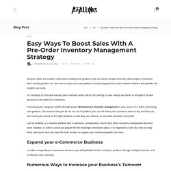 Easy Ways To Boost Sales With A Pre-Order Inventory Management Strategy
