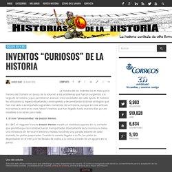 """Inventos """"curiosos"""" de la historia"""