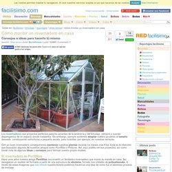 Cómo montar un invernadero en casa