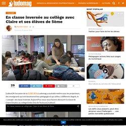 En classe inversée au collège avec Claire et ses élèves de 5ème – Ludovia Magazine