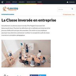 La Classe inversée en entreprise - eLearning Industry