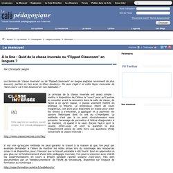 À la Une : Quid de la classe inversée ou 'Flipped Classroom' en langues ?