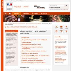 Classes inversées - Travail collaboratif (2015-2016)-Physique-Chimie-Éduscol