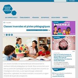Classes inversées et pistes pédagogiques - Mission laïque française