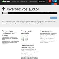Inverseur Audio en Ligne - Inversez vos audio