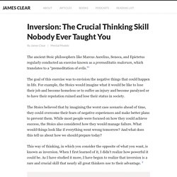 Inversion: The Crucial Thinking Skill Nobody Ever Taught You