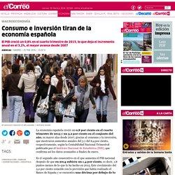 Consumo e inversión tiran de la economía española