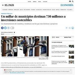 Un millar de municipios destinan 730 millones a inversiones sostenibles