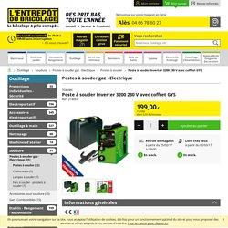 Poste à souder Inverter 3200 230 V avec coffret GYS - L'Entrepôt du Bricolage d'Alès