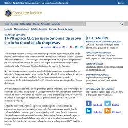 TJ-PR usa CDC ao inverter ônus da prova em ação entre empresas