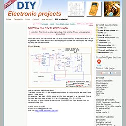 500W low cost 12V to 220V inverter - circuit diagrams, schematics, electronic projects