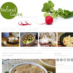 Torta Invertida de Maçã Sem Glúten - Natural Chef Cuisine