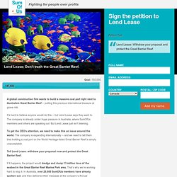 Lend Lease: Don't invest in reef destruction.