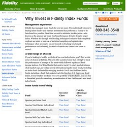 Why Invest in Fidelity Index Funds?