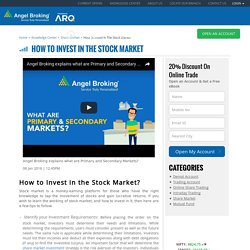 How To Invest In Share Market, Stock Market Investment Ideas – Angel Broking