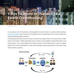 5 Tips To Invest in Thailand Real Estate Crowdfunding