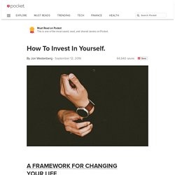 How To Invest In Yourself. - Jon Westenberg - Pocket