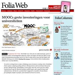 foliaweb: MOOCs grote investeringen voor universiteiten