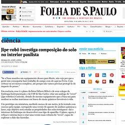 Ciência - Jipe-robô investiga composição do solo no interior paulista - 16/12