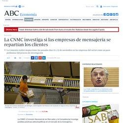 La CNMC investiga si las empresas de mensajería se repartían los clientes