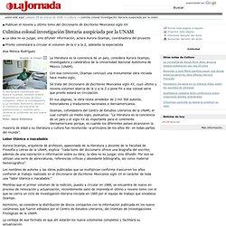 Culmina colosal investigación literaria auspiciada por la UNAM - La Jornada