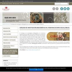 Catálogo de Investigación Bibliográfica en Literatura de Entre Siglos (CIBeLES) – CELES XVII-XVIII