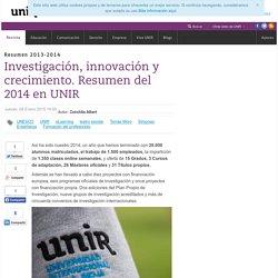 Investigación, innovación y crecimiento. Resumen del 2014 en UNIR