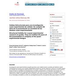 Validez Estructurada para una investigación cuasi-experimental de calidad: se cumplen 50 años de la presentación en sociedad de los diseños cuasi-experimentales